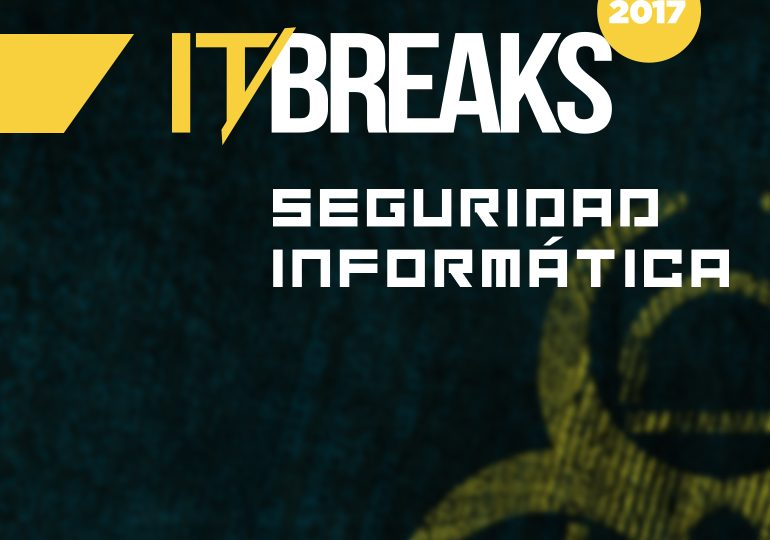IT Break: La ciberseguridad en la ola de la digitalización